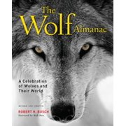 Wolf Almanac: A Celebration of Wolves and Their World (Paperback)