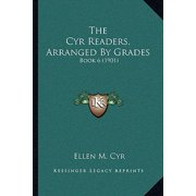 The Cyr Readers, Arranged by Grades : Book 6 (1901)