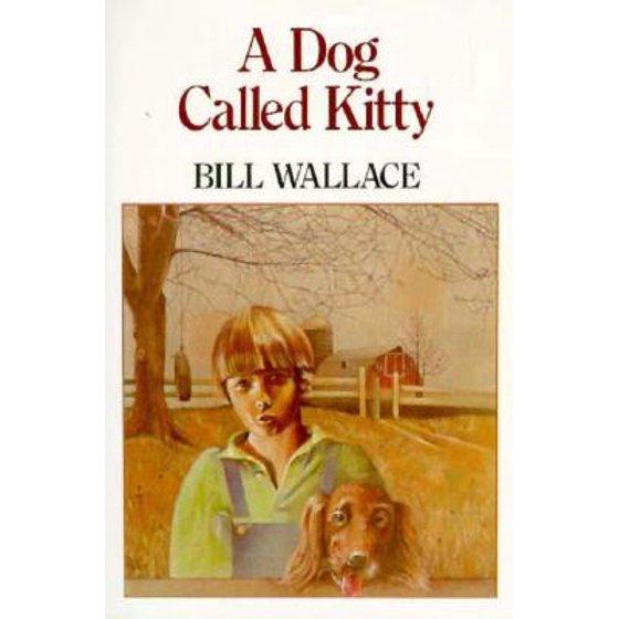 A Dog Called Kitty Walmart