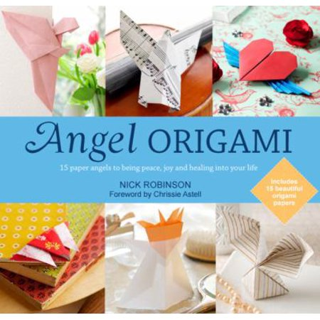 angel origami 15 easy to make fun paper angels for gifts or keepsakes