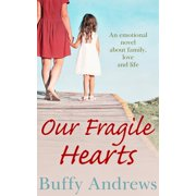 Our Fragile Hearts - eBook