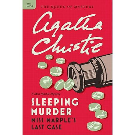 Sleeping Murder : Miss Marple's Last Case