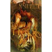 To Tame a Tiger - eBook