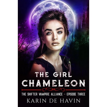 The Girl Chameleon Episode Three - - Supernatural Halloween Episodes