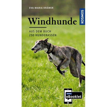KOSMOS eBooklet: Windhunde - Ursprung, Wesen, Haltung - eBook (Moderne Haltung)