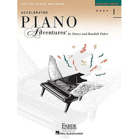 - Accelerated Piano Adventures, Book 1, Lesson Book : For the Older Beginner