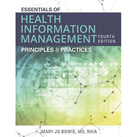 Essentials of Health Information Management : Principles and (Energy Management Best Practices)