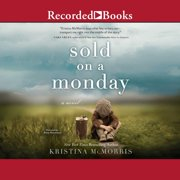 Sold on a Monday - Audiobook