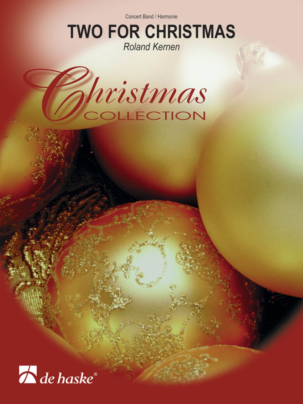 De Haske Music Two for Christmas Concert Band Level 3 Composed by Roland Kernen by De Haske Music
