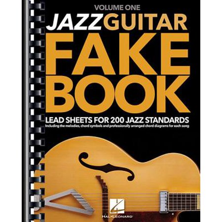 Jazz Guitar Fake Book - Volume 1 : Lead Sheets for 200 Jazz Standards Barney Kessel Jazz Guitar