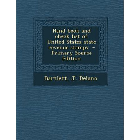 Hand Book and Check List of United States State Revenue Stamps