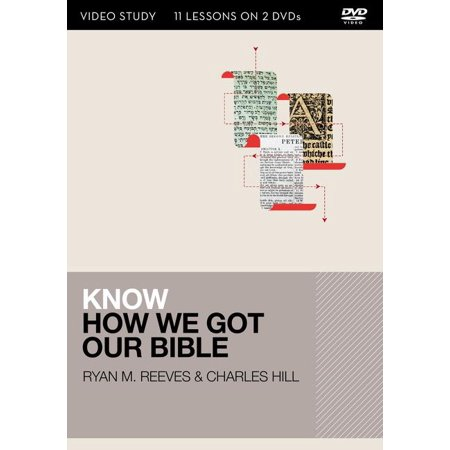 Know: Know How We Got Our Bible Video Study: 13 Lessons on 2 DVDs (Other)
