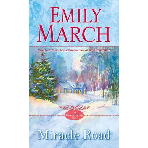 Miracle Road: An Eternity Springs Novel