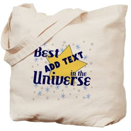 Cafepress Personalized Best In The Universe Tote Bag