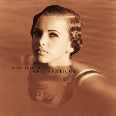 Naked Music: Re-Creation / Various
