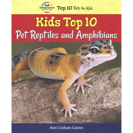 Kids Top 10 Pet Reptiles and Amphibians