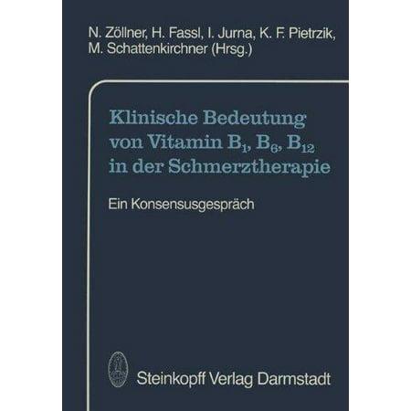 Klinische Bedeutung von vitamine B1, B6, B12 dans Der Schmerztherapie