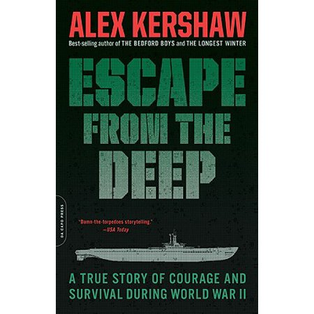 Escape from the Deep : A True Story of Courage and Survival During World War