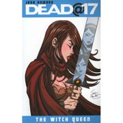 Dead@17 Volume 6: The Witch Queen