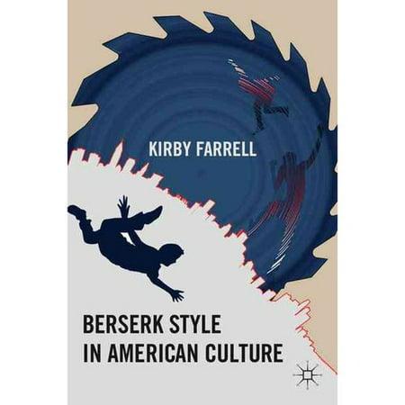 Berserk Style in American Culture