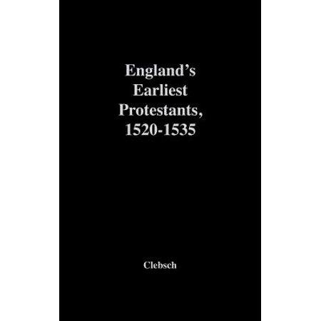 England's Earliest Protestants, 1520