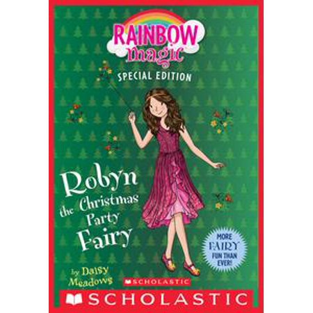 Robyn the Christmas Party Fairy (Rainbow Magic Special Edition) - eBook - Rainbow Magic Website