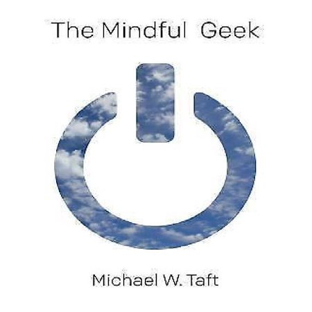 The Mindful Geek  Secular Meditation For Smart Skeptics