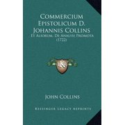 Commercium Epistolicum D. Johannis Collins : Et Aliorum, de Analysi Promota (1722)