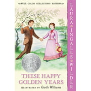 Little House (HarperTrophy): These Happy Golden Years (Paperback)