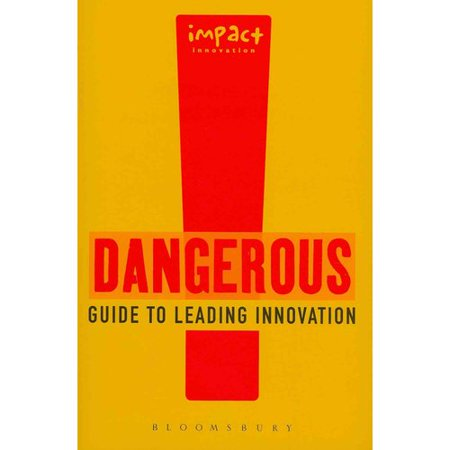 Dangerous Guide To Leading Innovation  How You Can Turn Your Team Into An Innovation Force