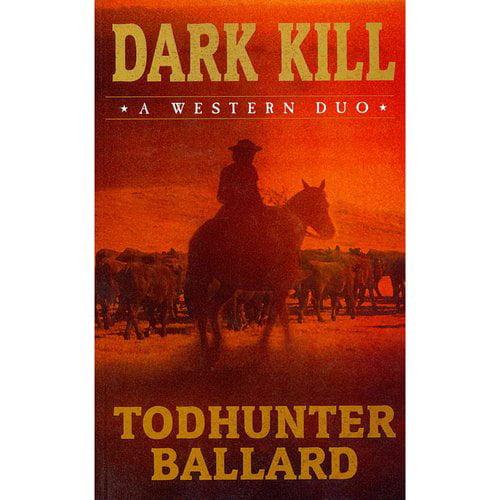 Dark Kill: A Western Duo