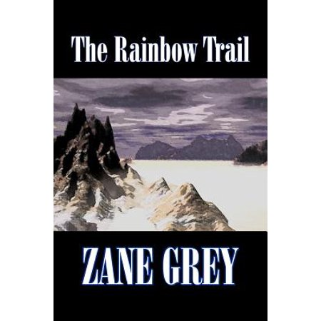 Historical Fiction Genre (The Rainbow Trail by Zane Grey, Fiction, Western, Historical)