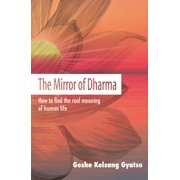 The Mirror of Dharma (Paperback)