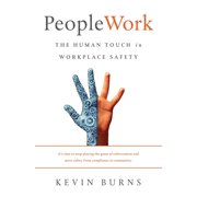 PeopleWork: The Human Touch in Workplace Safety (Paperback)