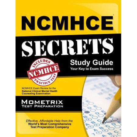 Ncmhce Secrets Study Guide : Ncmhce Exam Review for the National Clinical Mental Health Counseling (National Clinical Mental Health Counseling Examination Ncmhce)