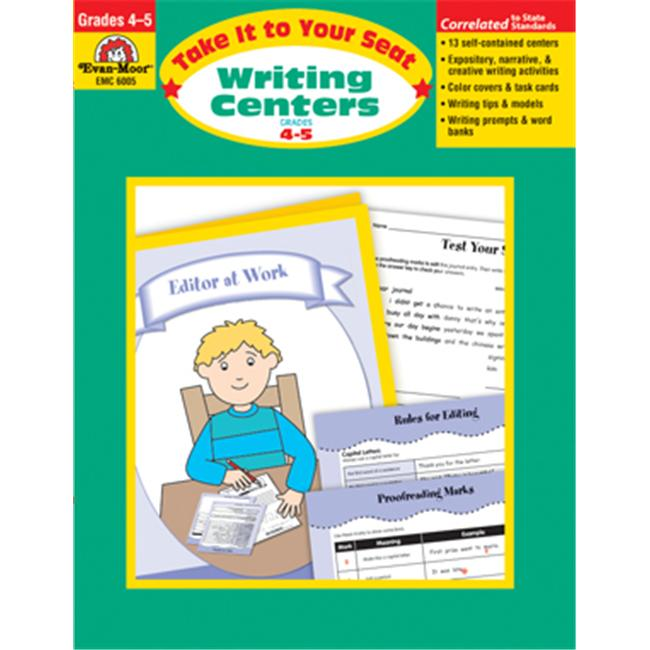 Evan Moor Educational Publishers 6005 Take It to Your Seat Writing Centers  Grades 4-5