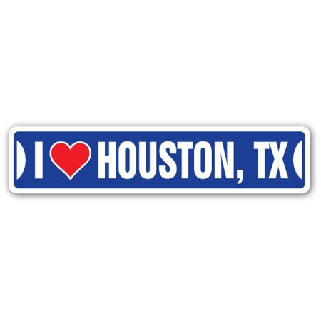 I LOVE HOUSTON, TEXAS Street Sign tx city state us wall road décor