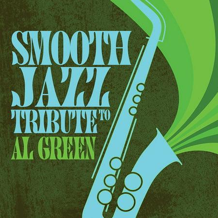 Smooth Jazz Tribute to Al Green - Al Harris Green