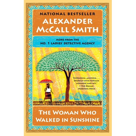 The Woman Who Walked in Sunshine : No. 1 Ladies' Detective Agency (Best Detective In The World)