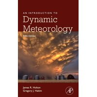 International Geophysics, Volume 88: An Introduction to Dynamic Meteorology, Volume 88 (Hardcover)