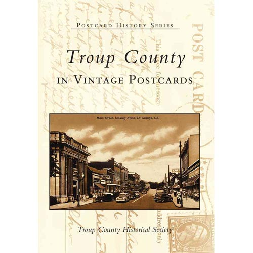 Troup County in Vintage Postcards