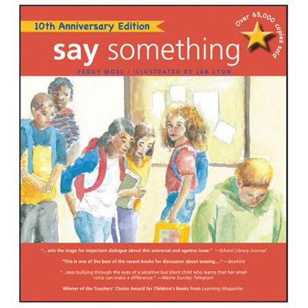 Say Something: 10th Anniversary Edition (Anniversary with New Cover and)