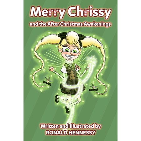 Merry Chrissy and the After Christmas Awakenings - eBook - Chrisspy Halloween