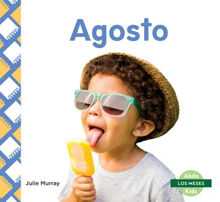 Agosto (August) (Spanish Version)