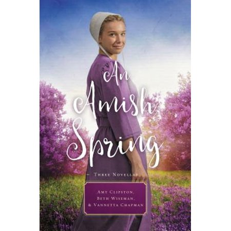 An Amish Spring : A Son for Always, a Love for Irma Rose, Where Healing - Healing Garden Passionate Rose
