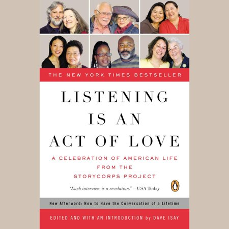 Listening Is an Act of Love - Audiobook