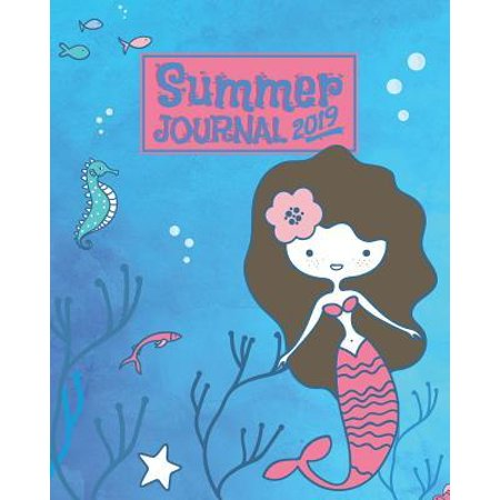 Summer Journal 2019: A Mermaid Monthly and Weekly Planner and Prompt Journal for the Young Reader An Underwater Adventure Notebook to Recor
