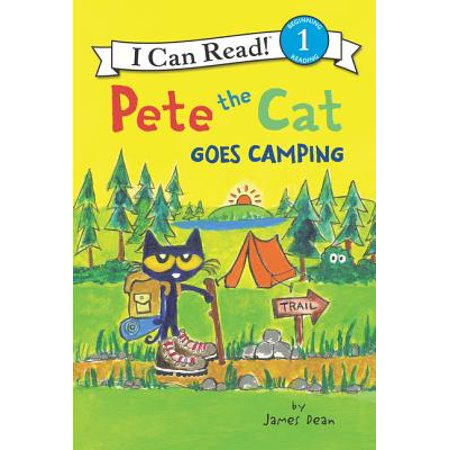 Pete the Cat Goes Camping (Hardcover) (Pete The Cat Play Ball)