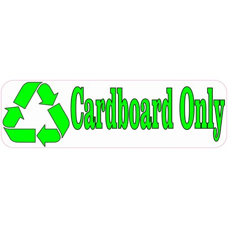 10×3 Cardboard Only Sticker Vinyl Recycling Decal Sign Stickers Recycle Decals