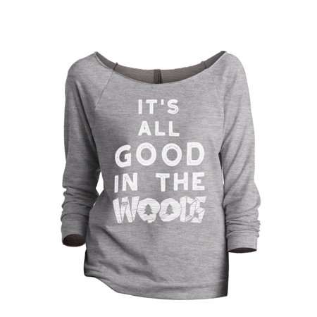 Thread Tank All Good In The Woods Women's Slouchy 3/4 Sleeves Raglan Sweatshirt Sport Grey Small